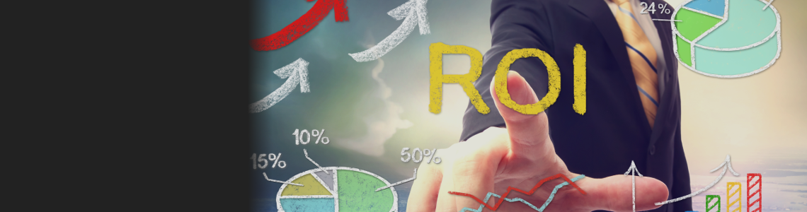 ROI: Return on Investment